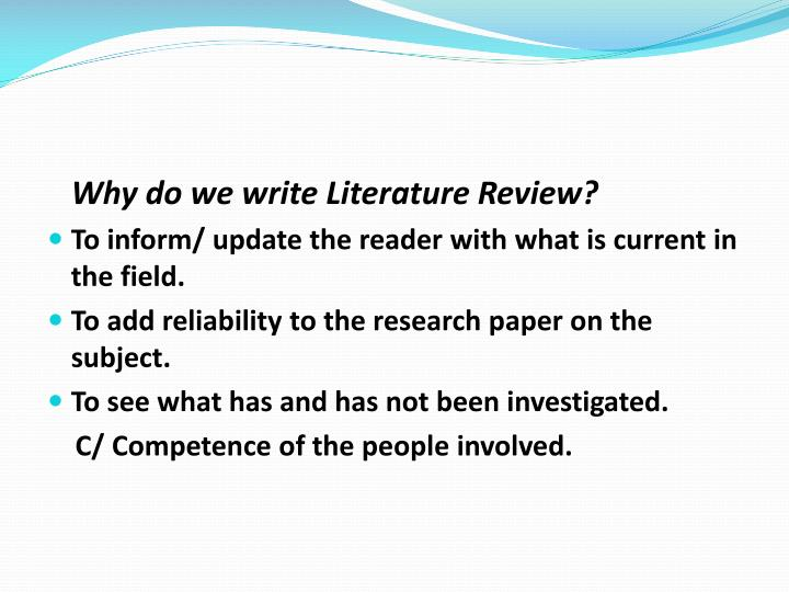 Why do we write Literature Review?