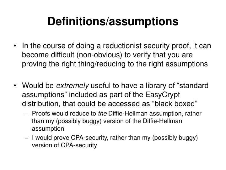 Definitions/assumptions