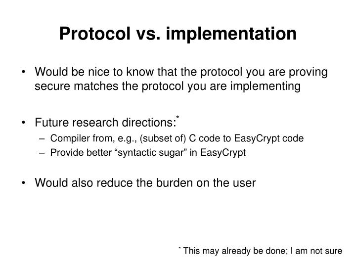 Protocol vs. implementation