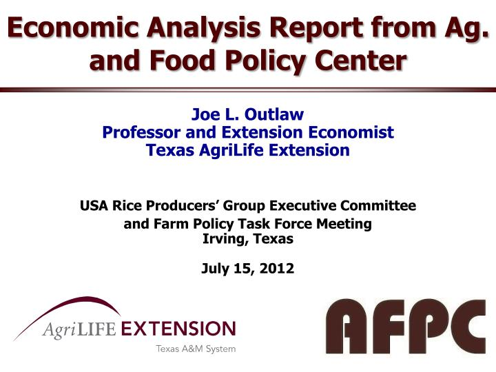 economic analysis report from ag and food policy center n.