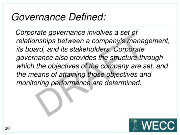 Governance Defined: