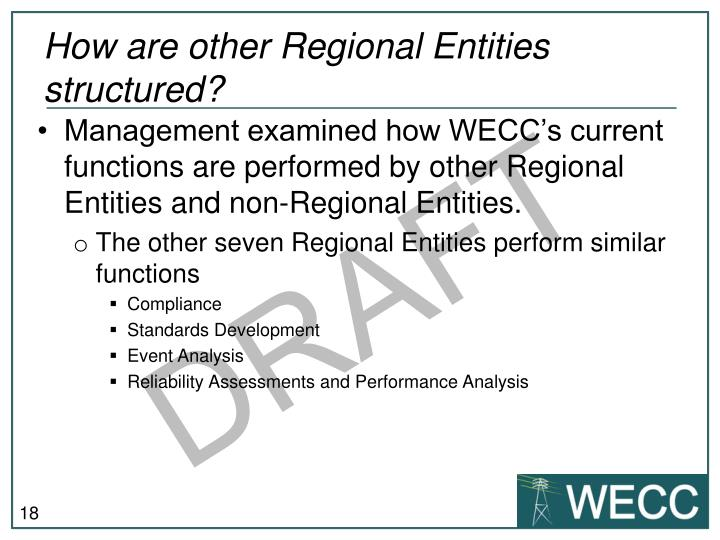 How are other Regional Entities structured?