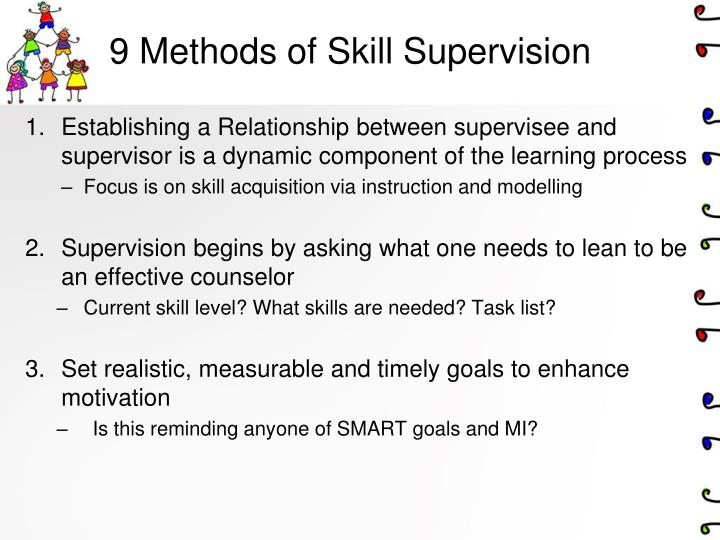 9 Methods of Skill Supervision