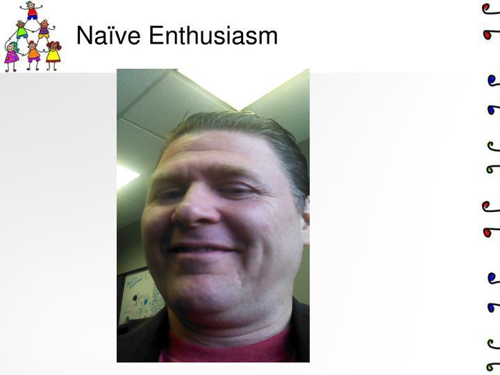 Na ve enthusiasm
