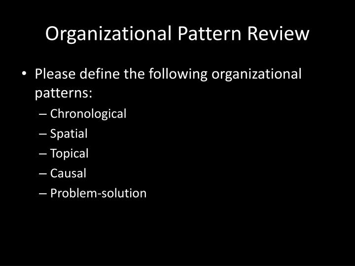 Organizational pattern review