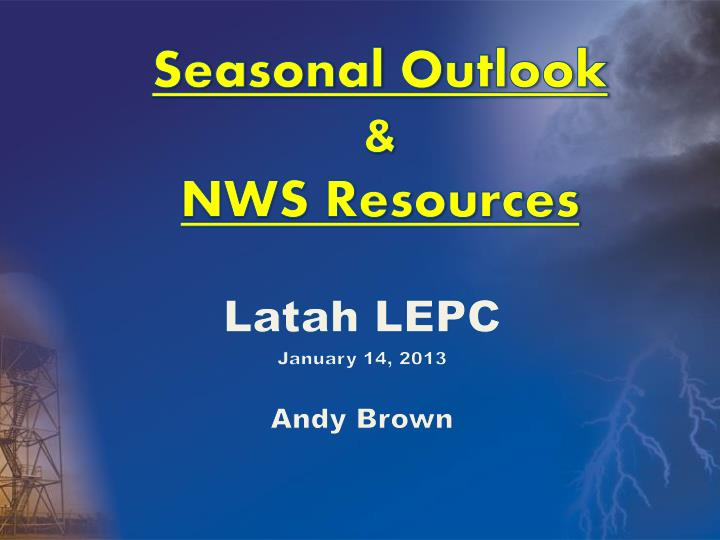Seasonal outlook nws resources