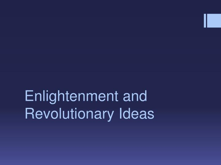 an analysis of revolutionary ideas This lesson helps students hear some of the diverse colonial voices that, in the course of time and under the pressure of novel ideas and events, contributed to the.