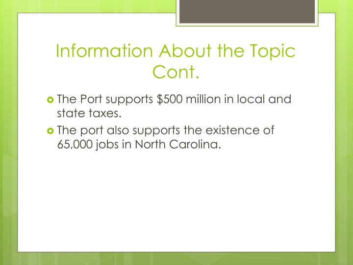 Information About the Topic Cont.