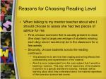 reasons for choosing reading level