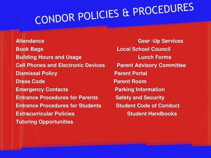 CONDOR POLICIES & PROCEDURES