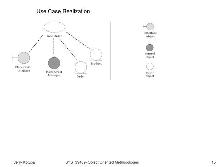 Use Case Realization