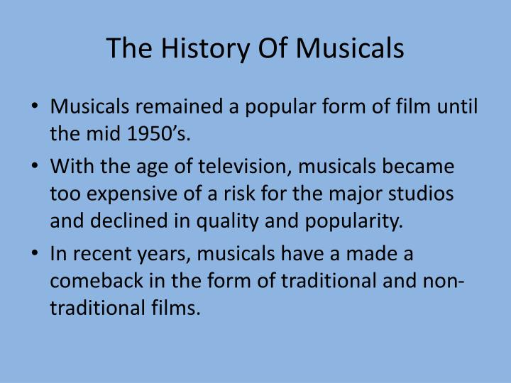 The History Of Musicals