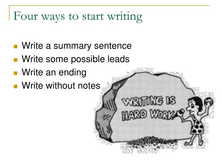 Four ways to start writing