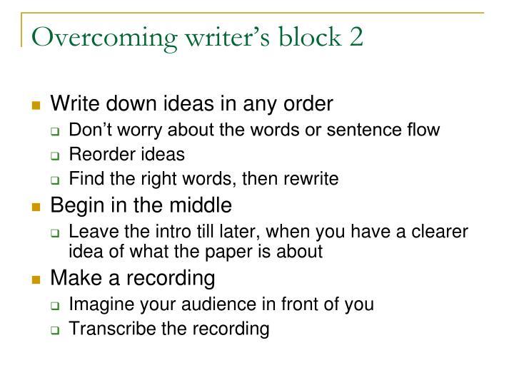 Overcoming writer's block 2