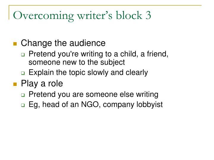 Overcoming writer's block 3