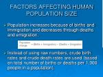 factors affecting human population size
