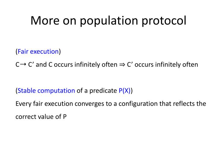 More on population protocol