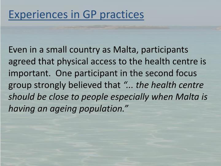 Experiences in GP practices