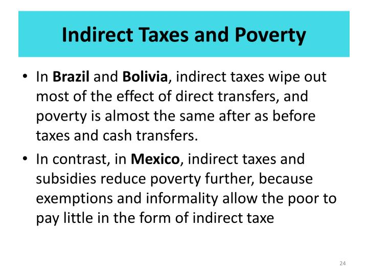 Indirect Taxes and Poverty