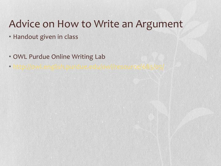 Advice on How to Write an Argument
