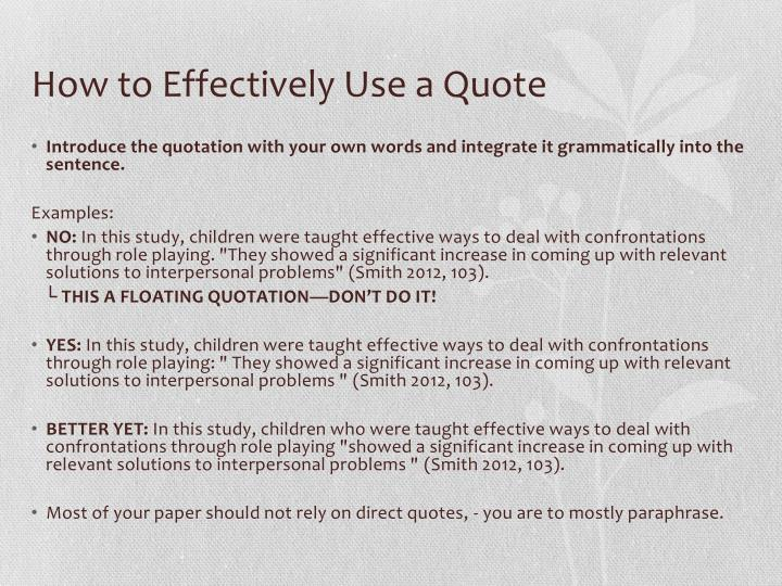 How to Effectively Use a Quote