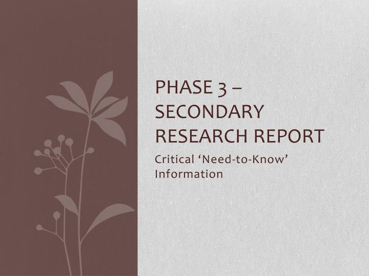 Phase 3 secondary research report