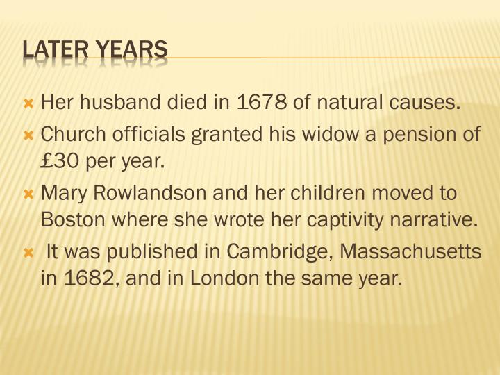 Her husband died in 1678 of natural
