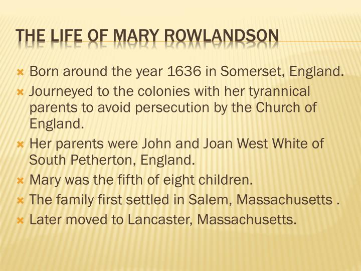 The life of mary rowlandson