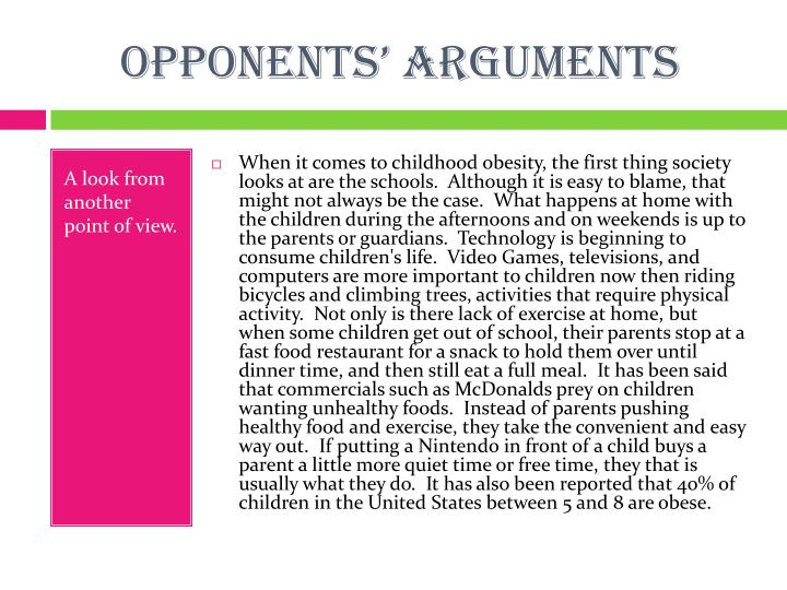 Opponents' arguments