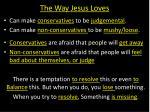 the way jesus loves