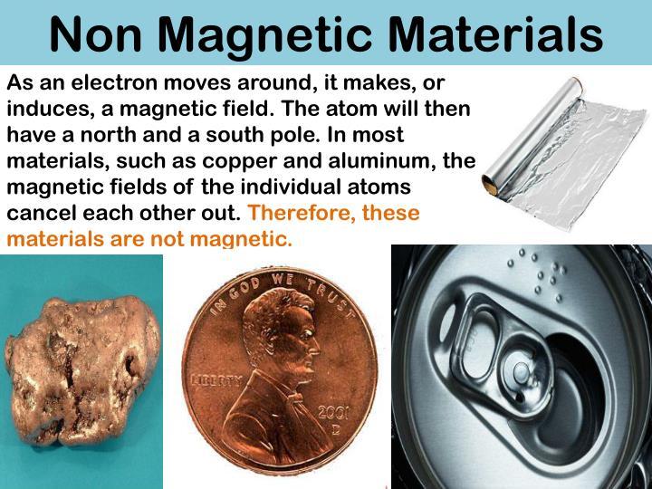 Non Magnetic Materials