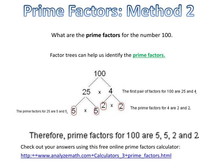 Prime Factors: Method 2