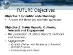 future objectives