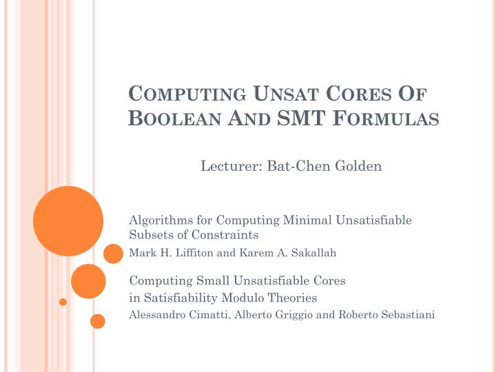 computing unsat cores of boolean and smt formulas n.