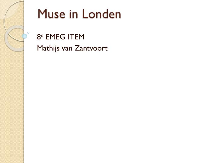 muse in londen n.