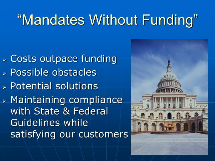 """Mandates Without Funding"""