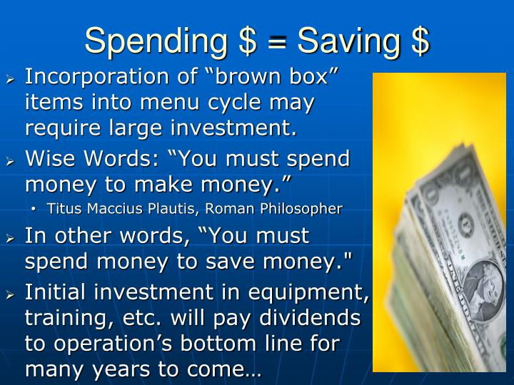 Spending $ = Saving $