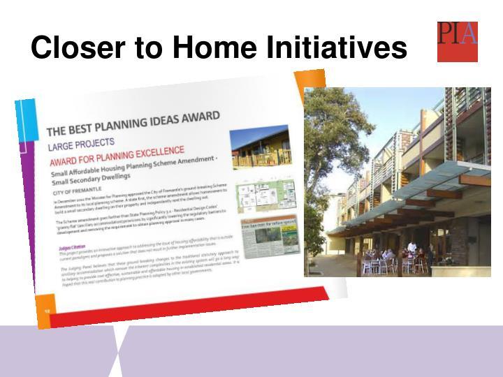 Closer to Home Initiatives
