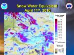 snow water equivalent april 11 th 2010