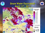 snow water equivalent april 11 th 2011
