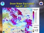 snow water equivalent feb 8 th 2011