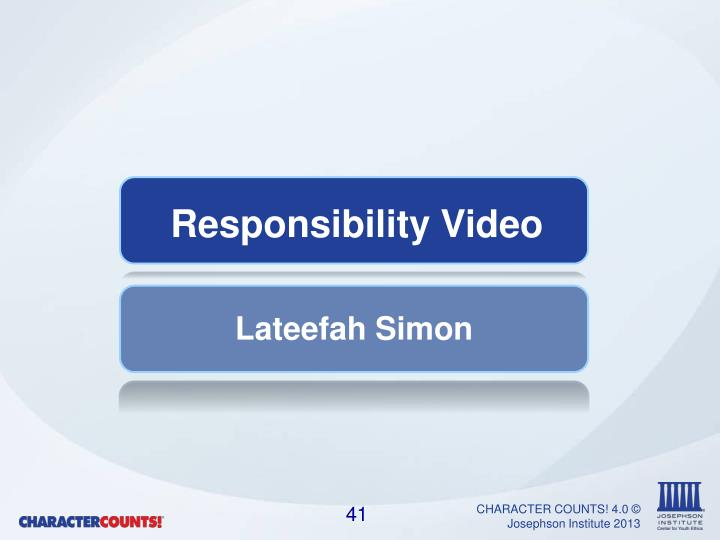 Responsibility Video