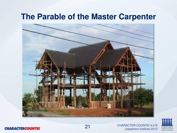 The Parable of the Master Carpenter