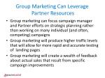 group marketing can leverage partner resources
