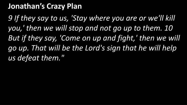 Jonathan's Crazy Plan