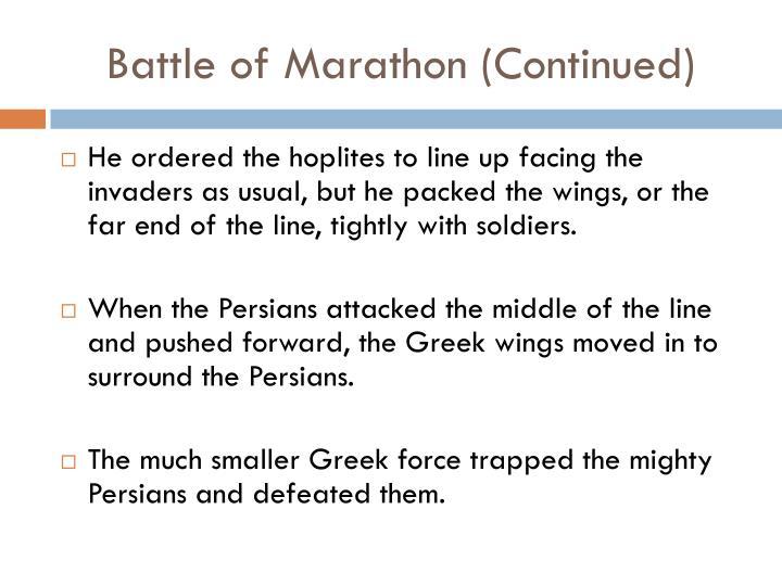 Battle of Marathon (Continued)