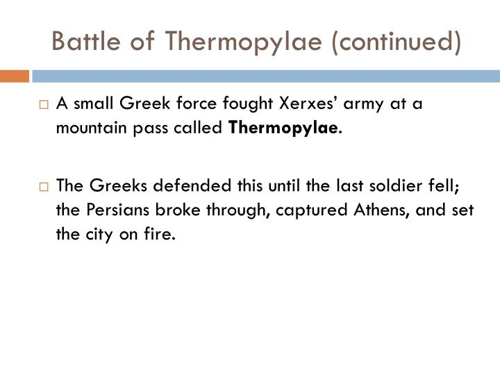 Battle of Thermopylae (continued)
