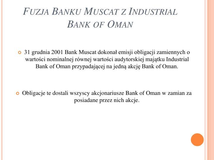 Fuzja Banku Muscat z Industrial Bank of Oman