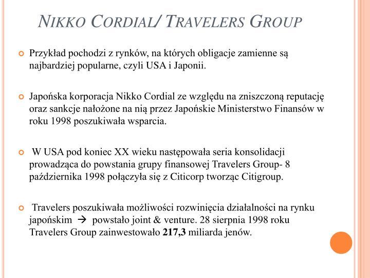 Nikko Cordial/ Travelers Group