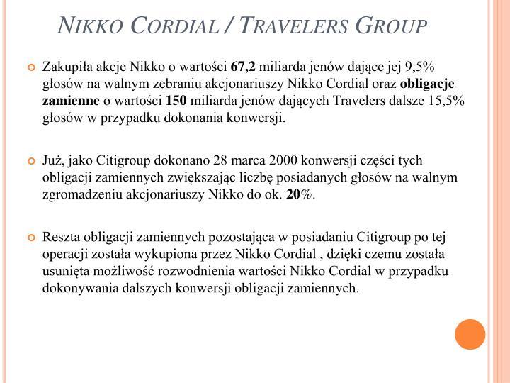Nikko Cordial / Travelers Group